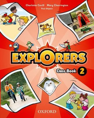 EXPLORERS 2. CLASS BOOK + SONGS CD