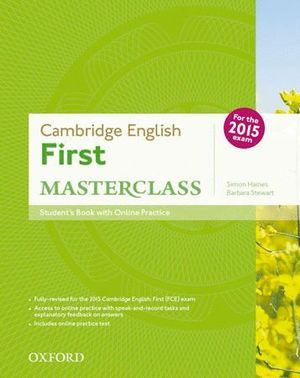 CAMBRIDGE ENGLISH FIRST CERTIFICATE MASTERCLASS. STUDENT'S BOOK ONLINE PRACTICE