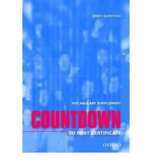COUNTDOWN VOCABULARY SUPPLEMENT TO FIRST CERTIFICATE