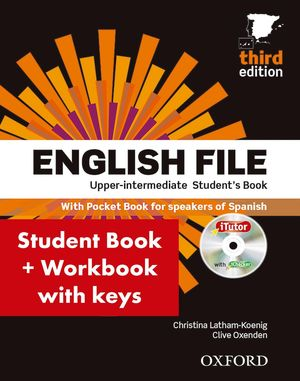 ENGLISH FILE UPPER INTERMEDIATE STUDENTS BOOK WITH KEY (PACK)