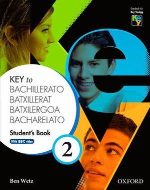 KEY TO BACHILLERATO 2 STUDENT'S BOOK