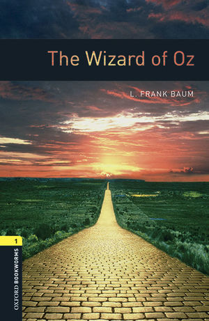 THE WIZARD OF OZ MP3 PACK OXFORD BOOKWORMS 1.