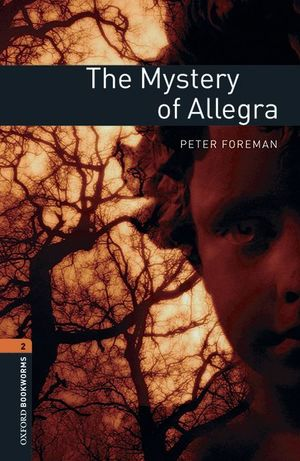 THE MYSTERY OF ALLEGRA OB-2 (CON AUDIO DESCARGABLE)