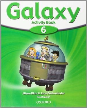 GALAXY 6. ACTIVITY BOOK PACK CON MULTI-ROM