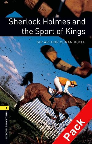 SHERLOCK HOLMES AND THE SPORT OF KINGS OB 1 (+CD)