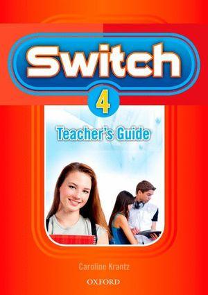 SWITCH 4. TEACHER'S GUIDE
