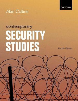 CONTEMPORARY SECURITY STUDIES. 4 ED. 2015
