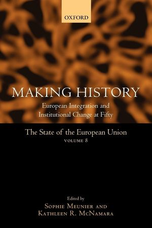 THE STATE OF THE EUROPEAN UNION (VOL. 8) MAKING HISTORY