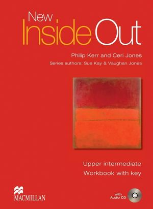 NEW INSIDE OUT UPPER INTERMEDIATE WORKBOOK WITH KEY +CD