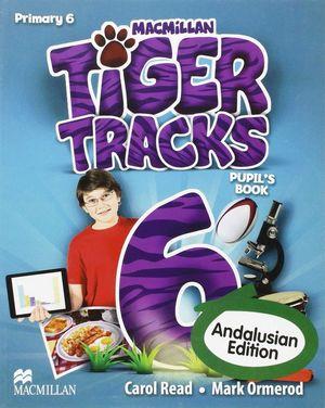 TIGER TRACKS 6ºEP PUPILS BOOK (ANDALUCIA)