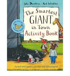 THE SMARTEST GIANT IN TOWN. ACTIVITY BOOK
