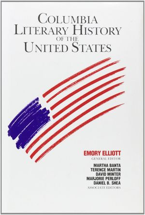 THE COLUMBIA LITERARY HISTORY OF THE UNITED STATES