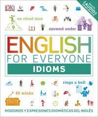ENGLISH FOR EVERYONE: IDIOMS