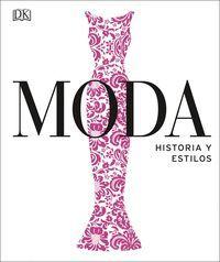 MODA. HISTORIA Y ESTILOS