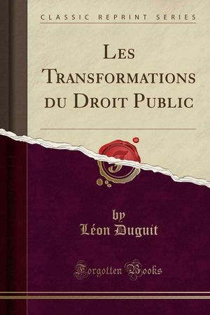 LES TRANSFORMATIONS DU DROIT PUBLIC