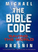 BIBLE CODE SAVING THE WORLD