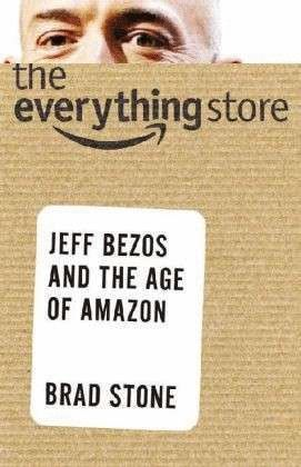 THE EVERYTHING STORE JEFF BEZOS AND AGE