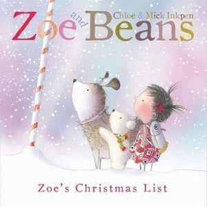 ZOE AND BEANS ZOE'S CHRISTMAS LIST