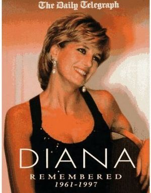 DIANA REMEMBERED 1961-1997
