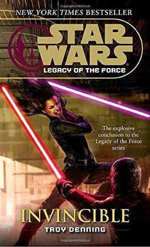 START WARS LEGACY FORCE INVINCIBLE
