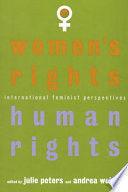 WOMEN RIGHTS. HUMAN RIGHTS. INTERNATIONAL FEMINIST