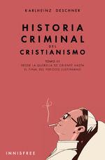 HISTORIA CRIMINAL DEL CRISTIANISMO TOMO III. DESDE