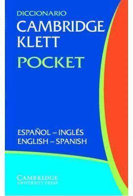 DICCIONARIO CAMBRIDGE KLETT POCKET ESPAÑOL - INGLES - ESPAÑOL