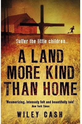 LAND MORE KIND THAN HOME, A