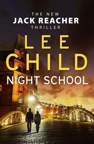 NIGHT SCHOOL (JACK REACHER 21)