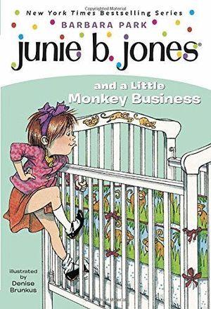 JUNIE B JONES LITTLE MONKEY BUSINESS 2