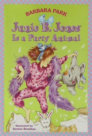 JUNIE B. JONES IS A PARTY ANIMAL Nº10