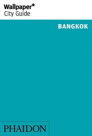 BANGKOK WALLPAPER CITY GUIDE 2014