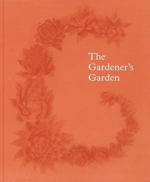 THE GARDENER¦S GARDEN