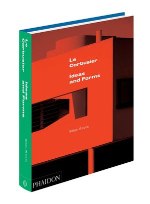 LE CORBUSIER IDEAS & FORMS