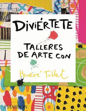 DIVIERTETE TALLERES DE ARTE CON HERVE TULLET