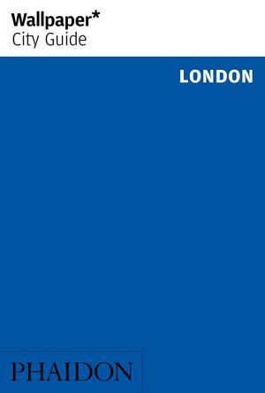 WALLPAPER CITY GUIDE LONDON 2016