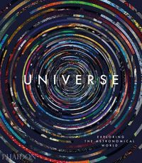 UNIVERSE: EXPLORING THE ASTRONOMICAL WORLD