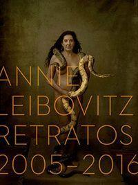 ANNIE LEIBOVITZ: RETRATOS 2005-2016