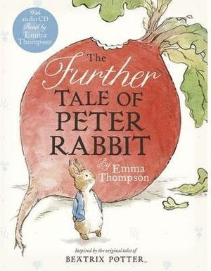 THE FURTHER TALE OF PETER RABBIT & CD