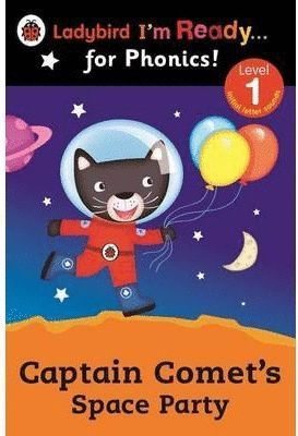 CAPTAIN COMET'S SPACE PARTY LADYBIRD I'M READY FOR