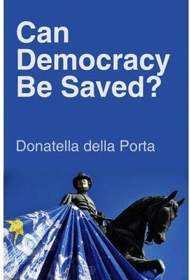 CAN DEMOCRACY SAVED?