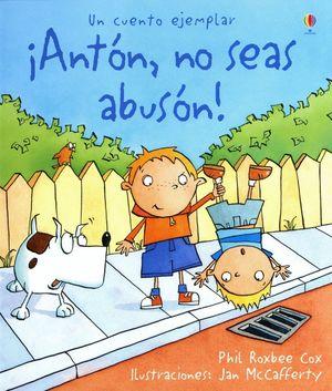 ANTON NO SEAS ABUSON (T)