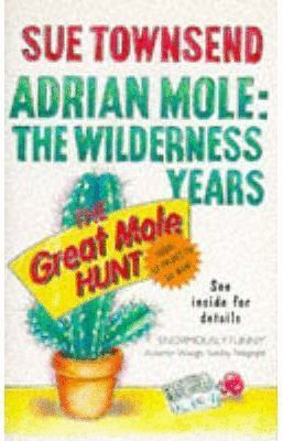 ADRIAN MOLE: THE WILDERNESS YEAR