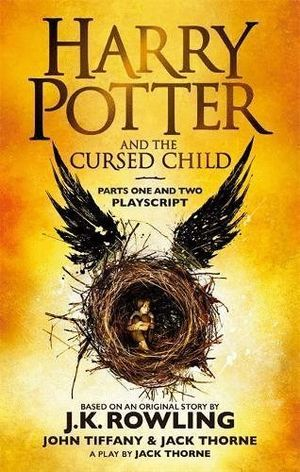 HARRY POTTER AND THE CURSED CHILD (PARTS 1 AND 2 PLAYSCRIPT)