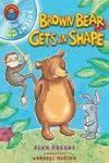 BROWN BEAR GETS SHAPE (LIBRO+CD)