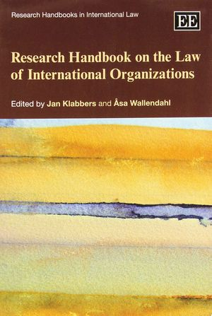 RESEARCH HANDBOOK ON THE LAW OF INTERNANTIONAL ORGANIZATIONS
