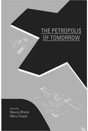 PETROPOLIS OF TOMORROW, THE