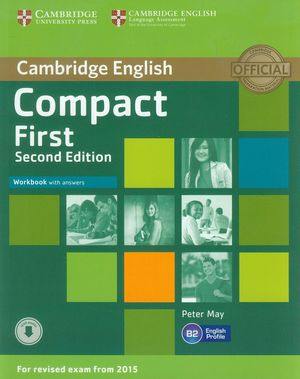 COMPACT FIRST WORKBOOK WITH ANSWERS SECOND EDITION