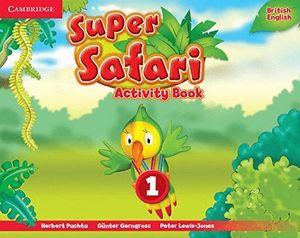SUPER SAFARI 1 ACTIVITY BOOK