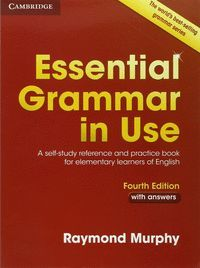 ESSENTIAL GRAMMAR IN USE WITH ANSWERS 4TH ED